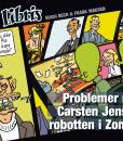 Eks Libris 1 Problemer med Carsten Jensen-robotten i Zone 7 af Frank Madsen og Sussi Bech - tegneserier