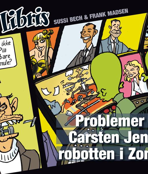 Eks Libris 1  Problemer med Carsten Jensen-robotten i Zone 7 af Frank Madsen og Sussi Bech – tegneserier