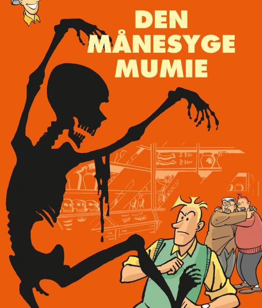 Kurt Dunders korte bedrifter Den månesyge Mumie af Frank Madsen Sussi Bech Ingo Milton og Peter Becher Damkjær – tegneserier
