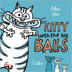 Foreign-rights-Kitty-with-the-big-balls-matou-mausekater-grossen-klickern
