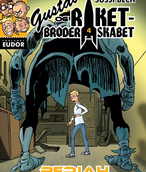 Gustav og Raketbroderskabet 4 Beriah af Frank Madsen og Sussi Bech – børnebøger