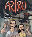 Aziru 2 Den hornede Gud af Sussi Bech og Ingo Milton - børnebøger