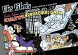 Eks Libris 5 Zenia Nyker genopliver Kulturrrrradikalismen af Frank Madsen og Sussi Bech - tegneserier