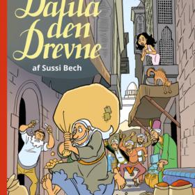 1001 nat - Dalila den Drevne af Sussi Bech - tegneserier