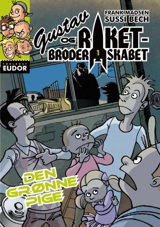 Ebøger for børn - Gustav og raketbroderskabet 1: Den grønne pige