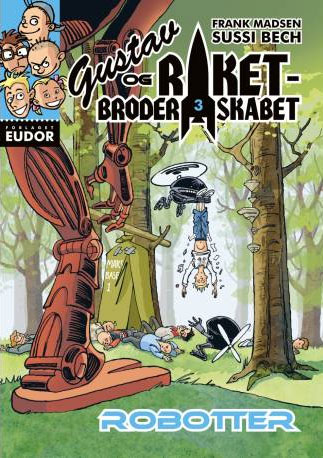 Ebøger for børn - Gustav og raketbroderskabet 3: Robotter