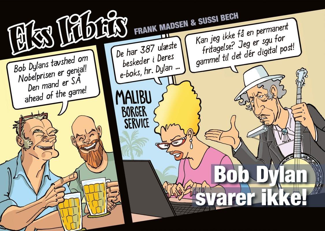 Eks Libris 7: Bob Dylan svarer ikke.