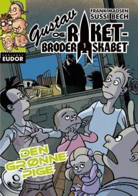 Gustav og Raketbroderskabet 1 - klassiske bøger til børn