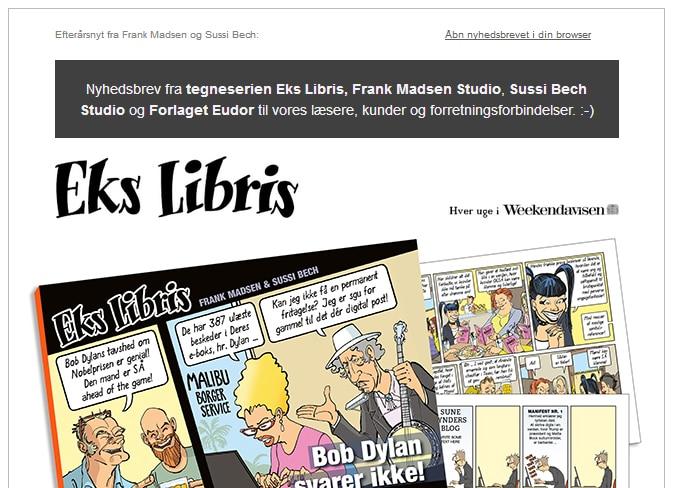 """Vores seneste e-mailnyhedsbrev har bl.a. nyt om det nye Eks Libris-album, """"Bob Dylan svarer ikke""""."""