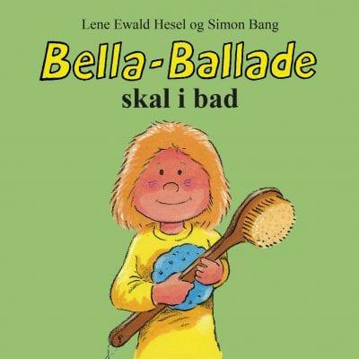 Bella Ballade skal i bad - bøger til små børn