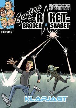 Gustav og raketbroderskabet 8: Klapjagt