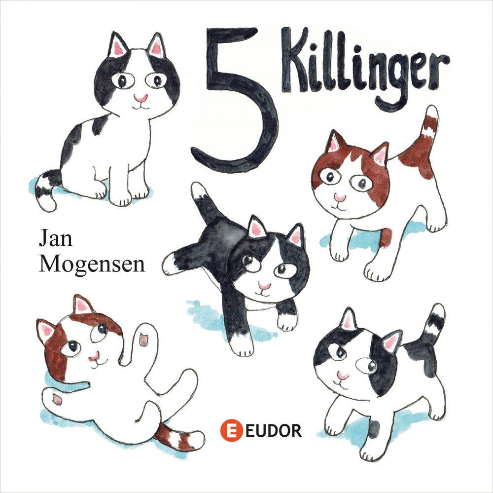 5 killinger ny billedbog af Jan Mogensen