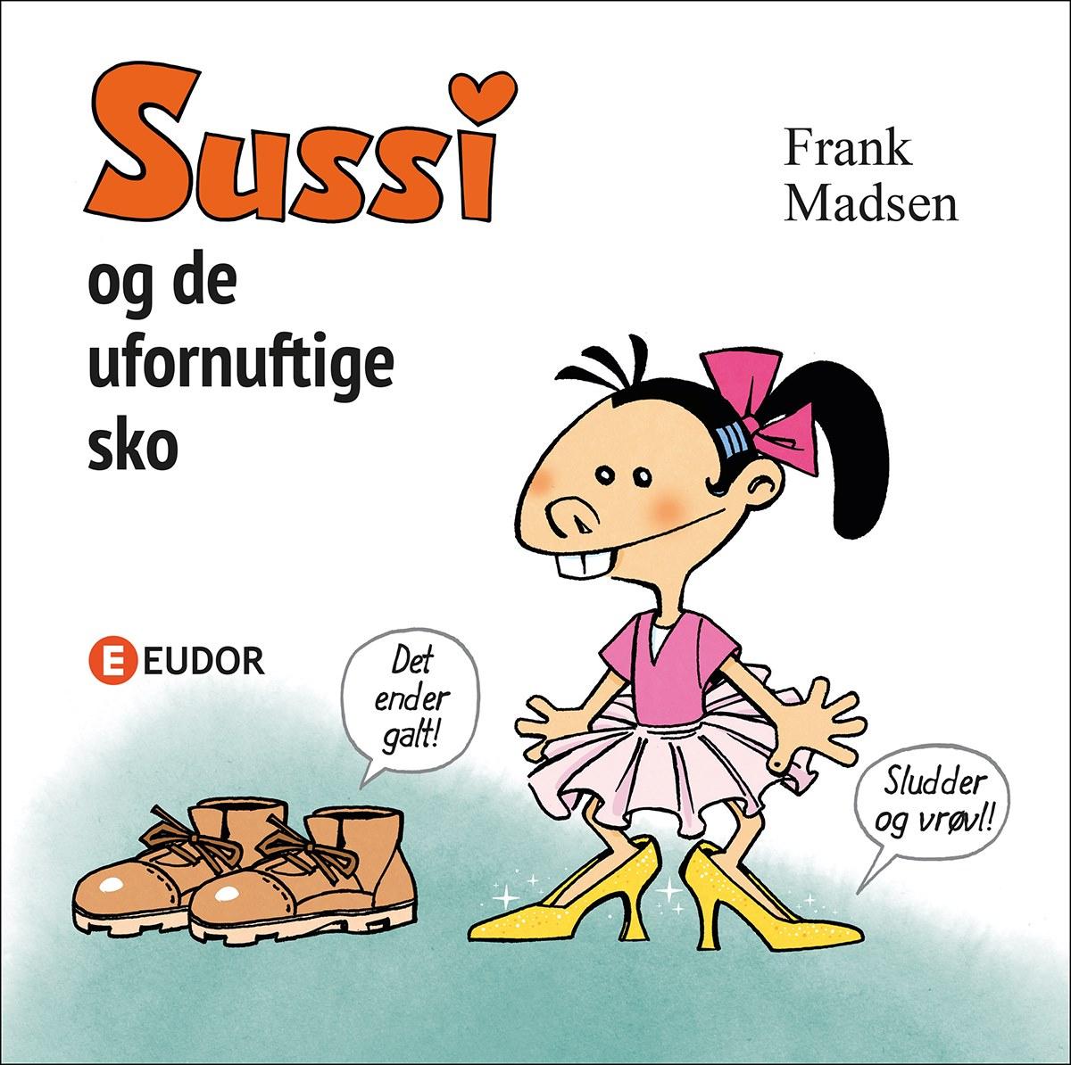 Billedbog for børn Sussi og de ufornuftige sko